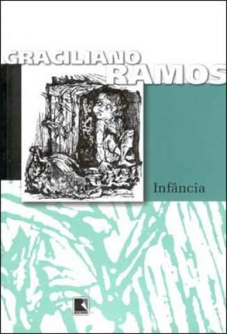 Baixar Infância - Graciliano Ramos ePub PDF Mobi ou Ler Online