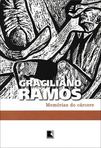 Baixar Memórias do Cárcere - Graciliano Ramos ePub PDF Mobi ou Ler Online