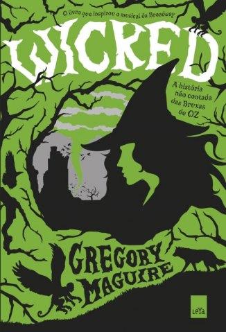 Baixar Wicked - Gregory Maguire em ePub Mobi PDF ou Ler Online