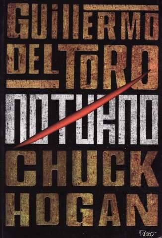 Baixar Noturno - Trilogia da Escuridão Vol. 1 - Guillermo del Toro  ePub PDF Mobi ou Ler Online