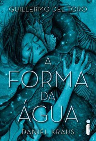 Baixar A Forma da Água - Guillermo Del Toro ePub PDF Mobi ou Ler Online