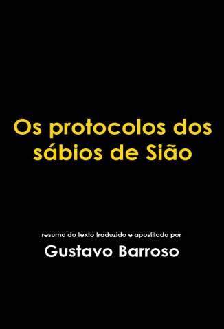 Baixar Os Protocolos dos Sábios de Sião - Gustavo Barroso ePub PDF Mobi ou Ler Online