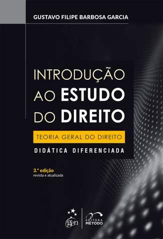 Baixar Introdução Ao Estudo do Direito - Teoria Geral do Direito - Gustavo Filipe Barbosa ePub PDF Mobi ou Ler Online