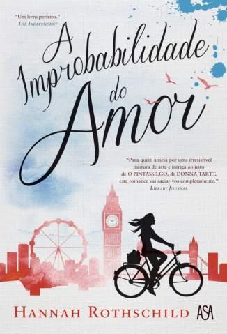 Baixar Livro A Improbabilidade do Amor - Hannah Roth em ePub PDF Mobi ou Ler Online