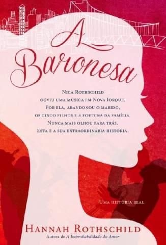 Baixar Livro A Baronesa - Hannah Rothschild em ePub PDF Mobi ou Ler Online