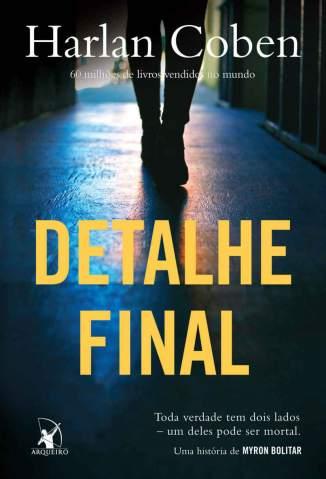 Baixar Detalhe Final - Myron Bolitar Vol. 6 - Harlan Coben ePub PDF Mobi ou Ler Online