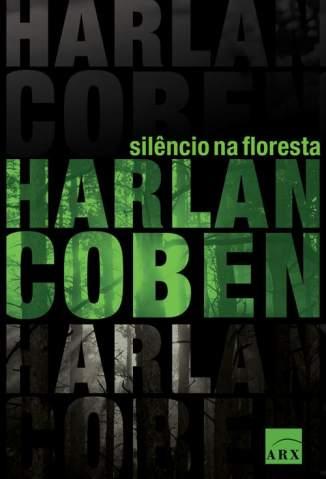 Baixar Silêncio Na Floresta - Harlan Coben ePub PDF Mobi ou Ler Online