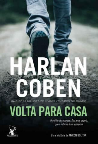 Baixar Volta para Casa - Myron Bolitar Vol. 11 - Harlan Coben ePub PDF Mobi ou Ler Online