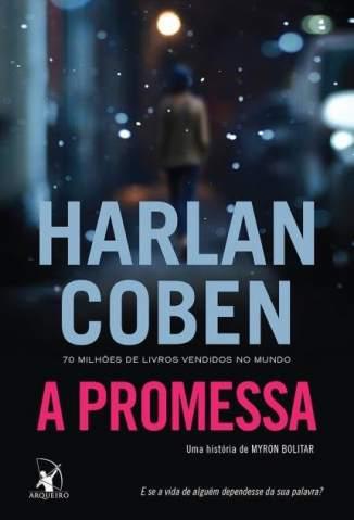 Baixar A Promessa - Harlan Coben ePub PDF Mobi ou Ler Online