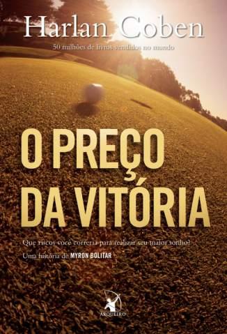 Baixar O Preço da Vitória - Myron Bolitar Vol. 4 - Harlan Coben ePub PDF Mobi ou Ler Online