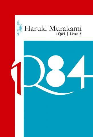 Baixar Livro 1Q84 - Vol. 3 - Haruki Murakami em ePub PDF Mobi ou Ler Online