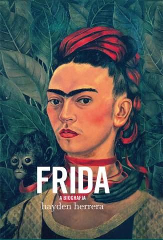 Baixar Livro Frida - a Biografia - Hayden Herrera em ePub PDF Mobi ou Ler Online
