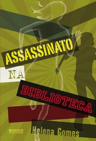 Baixar Livro Assassinato Na Biblioteca - Helena Gomes em ePub PDF Mobi ou Ler Online