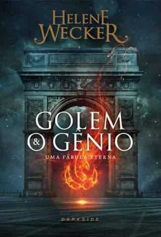 Baixar Livro Golem e o Gênio - Helene Wecker em ePub PDF Mobi ou Ler Online