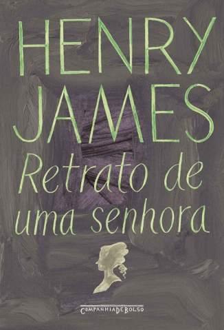 Baixar Livro Retrato de uma Senhora - Henry James em ePub PDF Mobi ou Ler Online