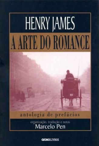 Baixar Livro A Arte do Romance - Henry James em ePub PDF Mobi ou Ler Online