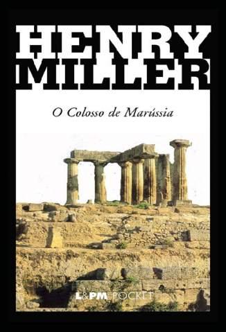 Baixar Livro Colosso de Marússia - Henry Miller em ePub PDF Mobi ou Ler Online