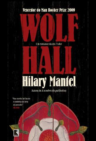 Baixar Wolf Hall - Hilary Mantel ePub PDF Mobi ou Ler Online