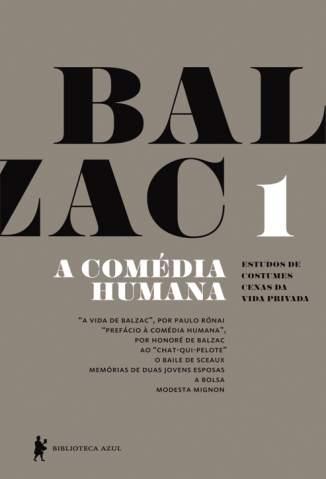 Baixar Livro A Vida de Balzac, Prefácio à comédia Humana - A Comédia Humana Vol. 1 - Honoré de Balzac em ePub PDF Mobi ou Ler Online