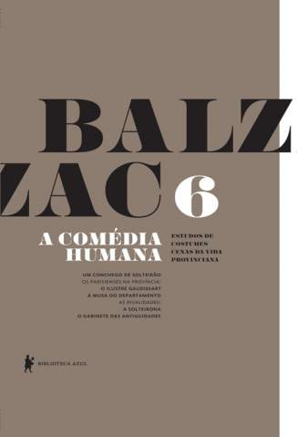 Baixar Livro Um Conchego de Solteirão - A Comédia Humana Vol. 6 - Honoré de Balzac em ePub PDF Mobi ou Ler Online