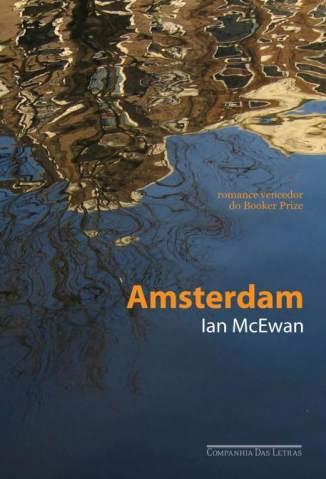 Baixar Livro Amsterdam - Ian McEwan em ePub PDF Mobi ou Ler Online