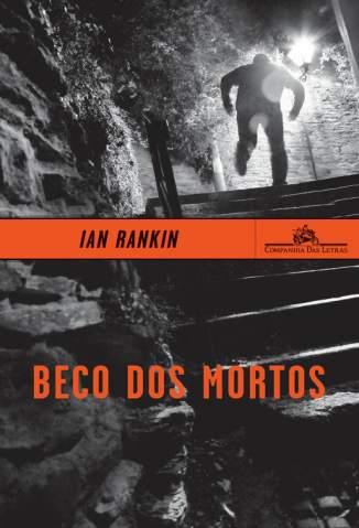 Baixar Livro Beco dos Mortos - Ian Rankin em ePub PDF Mobi ou Ler Online