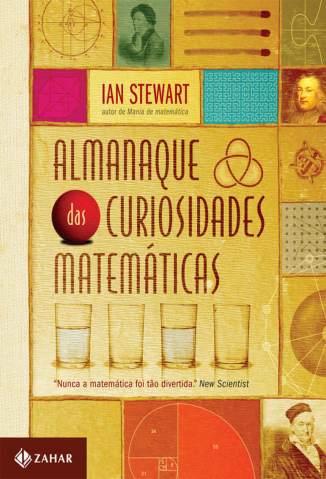 Baixar Almanaque das Curiosidades Matemáticas - Ian Stewart ePub PDF Mobi ou Ler Online