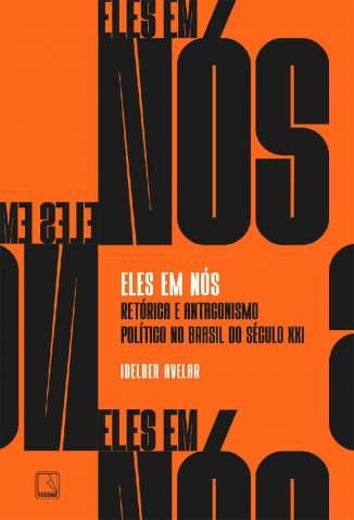 Baixar Livro Eles Em Nós - Idelber Avelar em ePub PDF Mobi ou Ler Online