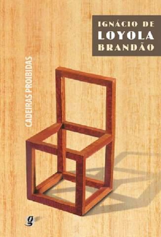 Baixar Cadeiras Proibidas - Ignacio de Loyola Brandao ePub PDF Mobi ou Ler Online