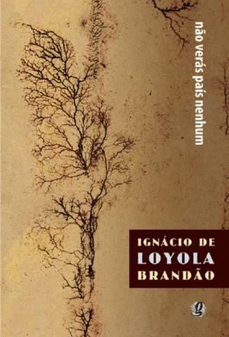 Baixar Não Verás País Nenhum - Ignacio de Loyola Brandao ePub PDF Mobi ou Ler Online