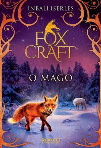 Baixar Livro O Mago - Foxcraft Vol. 3 - Inbali Iserles em ePub PDF Mobi ou Ler Online
