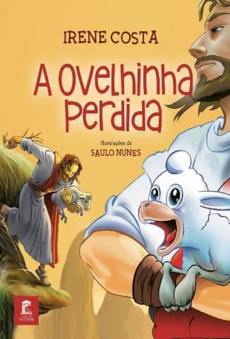 Baixar Livro A Ovelhinha Perdida - Irene Costa em ePub PDF Mobi ou Ler Online