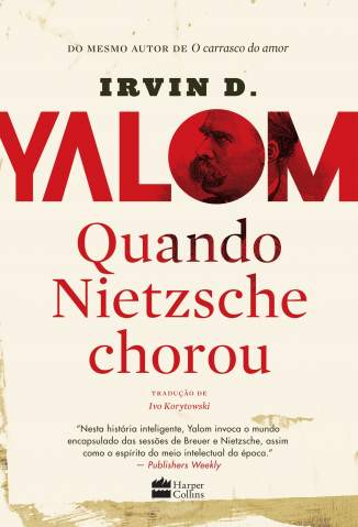 Baixar Quando Nietzsche Chorou - Irvin D. Yalom  ePub PDF Mobi ou Ler Online