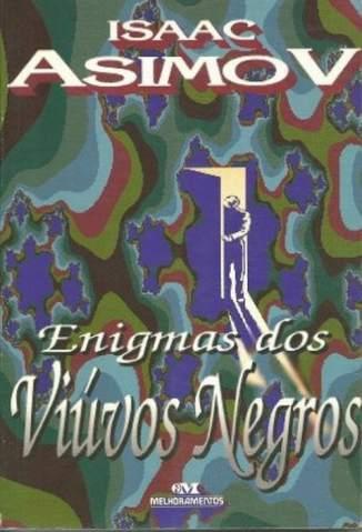 Baixar Livro Enigmas dos Viúvos Negros - Isaac Asimov em ePub PDF Mobi ou Ler Online