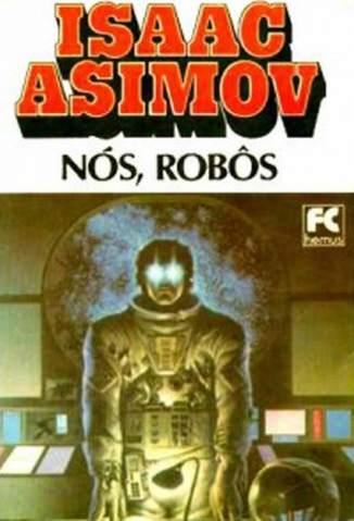 Baixar Livro Nós Robôs - Robos Vol. 5 - Isaac Asimov em ePub PDF Mobi ou Ler Online