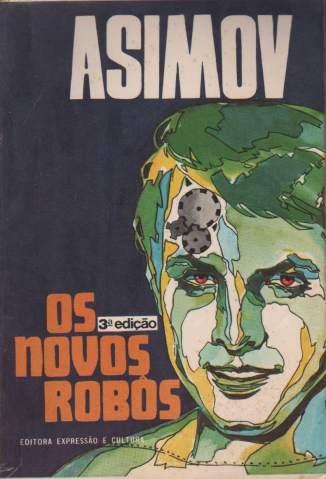 Baixar Livro Os Novos Robôs - Robos Vol. 4 - Isaac Asimov em ePub PDF Mobi ou Ler Online