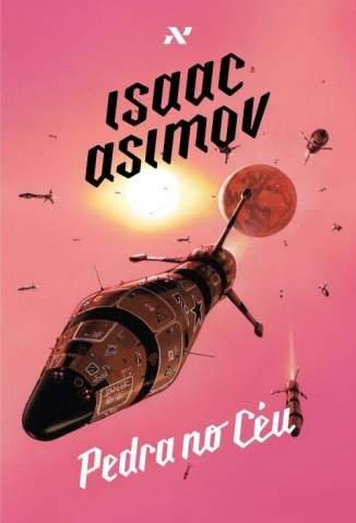 Baixar Livro Pedra No Céu - Isaac Asimov em ePub PDF Mobi ou Ler Online