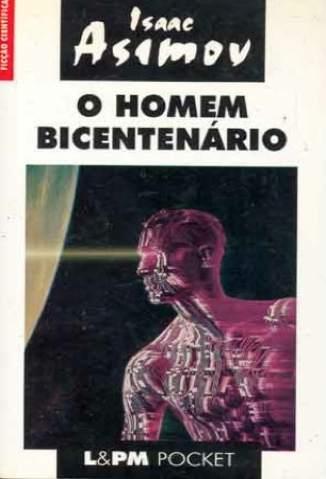 Baixar Livro O Homem Bicentenario - Isaac Asimov em ePub PDF Mobi ou Ler Online