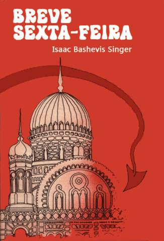 Baixar Breve Sexta-Feira - Isaac Bashevis Singer ePub PDF Mobi ou Ler Online