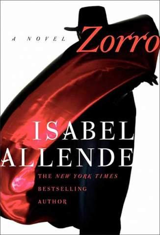 Baixar Livro Zorro, o Começo da Lenda - Isabel Allende em ePub PDF Mobi ou Ler Online