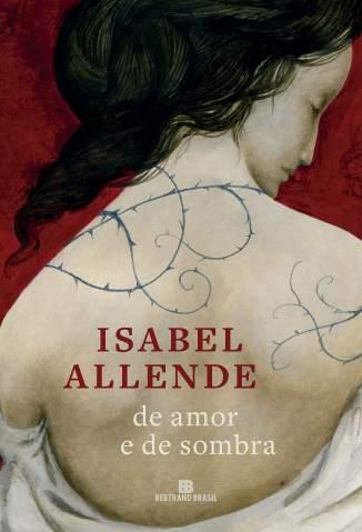 Baixar Livro De Amor e de Sombra - Isabel Allende em ePub PDF Mobi ou Ler Online