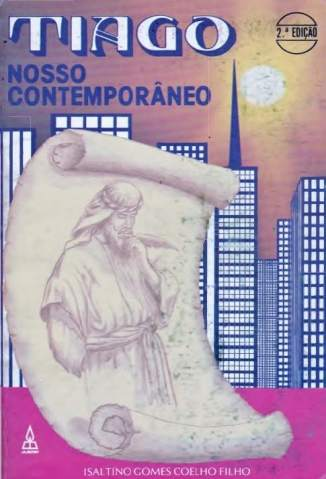 Baixar Livro Tiago - Nosso Contemporâneo - Isaltino Gomes Coelho FIlho em ePub PDF Mobi ou Ler Online