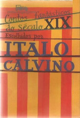 Baixar Livro Contos Fantásticos do Século Xix - Ítalo Calvino em ePub PDF Mobi ou Ler Online