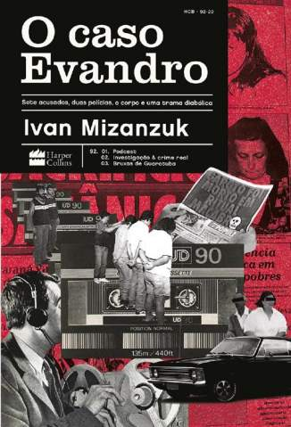 Baixar Livro O Caso Evandro - Ivan Mizanzuk em ePub PDF Mobi ou Ler Online