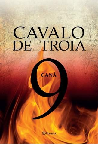 Baixar Caná - Operação Cavalo de Tróia Vol. 9 - J. J. Benitez ePub PDF Mobi ou Ler Online