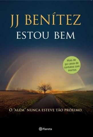 Baixar Estou Bem - J. J. Benitez ePub PDF Mobi ou Ler Online