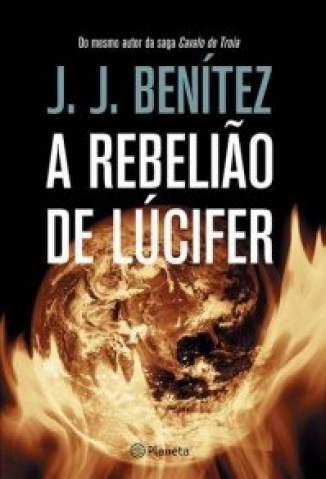 Baixar Livro A Rebelião de Lúcifer - J.J. Benítez em ePub PDF Mobi ou Ler Online