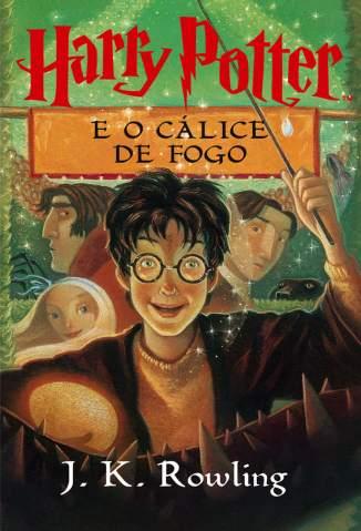 Baixar Harry Potter e o Cálice de Fogo - Harry Potter Vol. 4 - J. K. Rowling  ePub PDF Mobi ou Ler Online