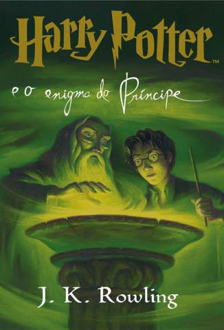 Baixar Harry Potter e o Enigma do Príncipe - Harry Potter Vol. 6 - J. K. Rowling ePub PDF Mobi ou Ler Online
