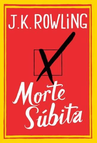 Baixar Livro Morte Súbita - J. K. Rowling em ePub PDF Mobi ou Ler Online
